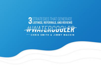 #WaterCooler Generate More Listings, Referrals & Reviews