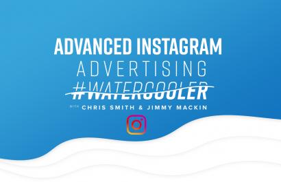 #WaterCooler: Advanced Instagram Advertising