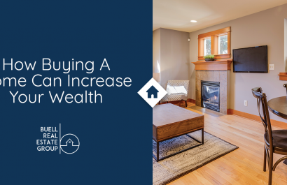 How Buying A Home Can Increase Your Wealth