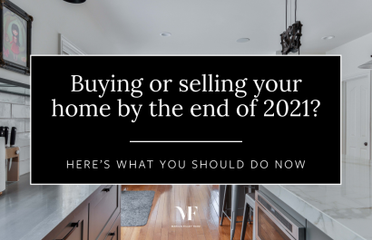 Buying or Selling Your Wilton Home By the End of 2021? Here's What You Should Do Now