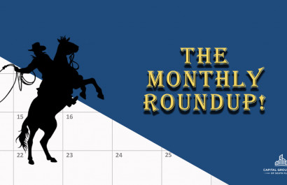 Monthly Roundup | Capital Group Realty