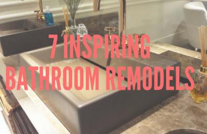 7 Inspiring Bathroom Remodel Tips