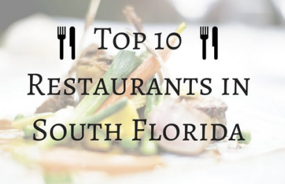 Top 10 Restaurants in South Florida
