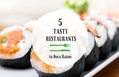 5 Tasty Restaurants in Boca Raton