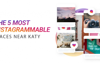 The 5 Most Instagram Worthy Places Near Katy