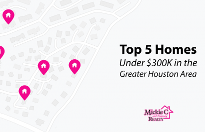 Top 5 Homes Under $300K In The Greater Houston Area