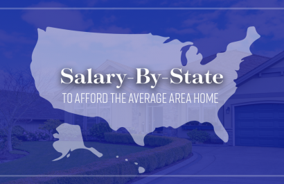 Salary-By-State To Afford The Average Area Homes 🏠