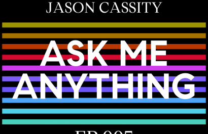 Ask Me Anything Ep 005 | Jason Cassity