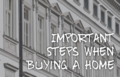 The Most Important Steps To Remember When Buying A Home
