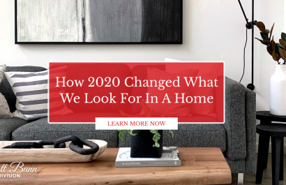 How 2020 Changed What We Look For In a Home