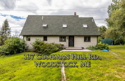 137 Cushman Hill Rd   Woodstock, ME   $290k