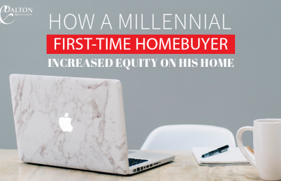 How A Millennial First-Time Homebuyer Increased Equity