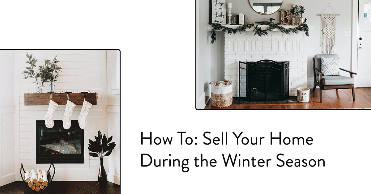 How to Sell Your Home During the Winter Season (Even in Warm Weather)