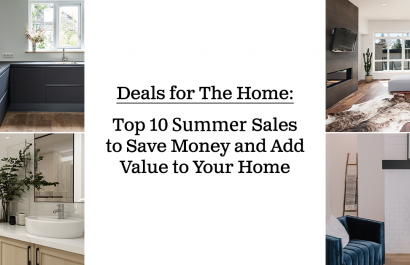 Top 10 Summer Sales to Boost The Value of Your Home