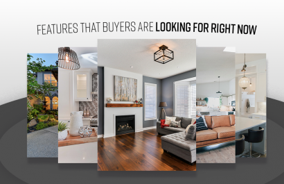 Features Homebuyers  Are Looking For Right Now