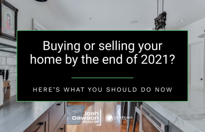 Buying or Selling Your Central Ohio Home By the End of 2021? Here's What You Should Do Now
