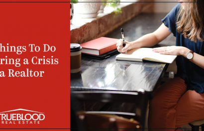 7 Things To Do During a Crisis As a Realtor