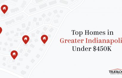 Top Homes Under $450K In Greater Indianapolis
