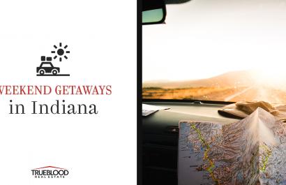 Weekend Getaways In Indiana