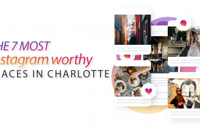 The 7 Most Instagram Worthy Places in Charlotte