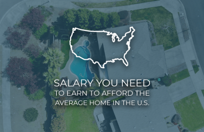 Average Salary Needed to Afford a Home in the U.S.