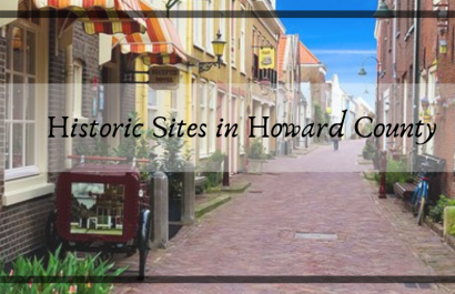 Historic Places to Visit in Howard County