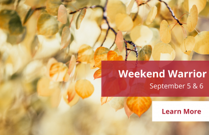 Weekend Warrior - September 5-6 | Amy Jones Group