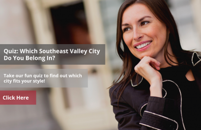 Quiz: Which Southeast Valley City Should I Live In?