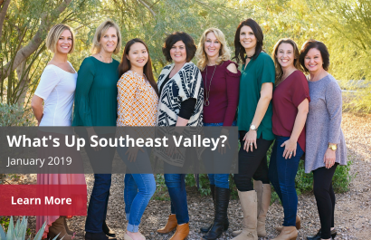 What's Up Southeast Valley? - January 2019 | Amy Jones Group