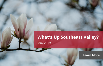 What's Up Southeast Valley? - May 2019 | Amy Jones Group