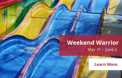 Weekend Warrior - May 31 - June 2 | Amy Jones Group