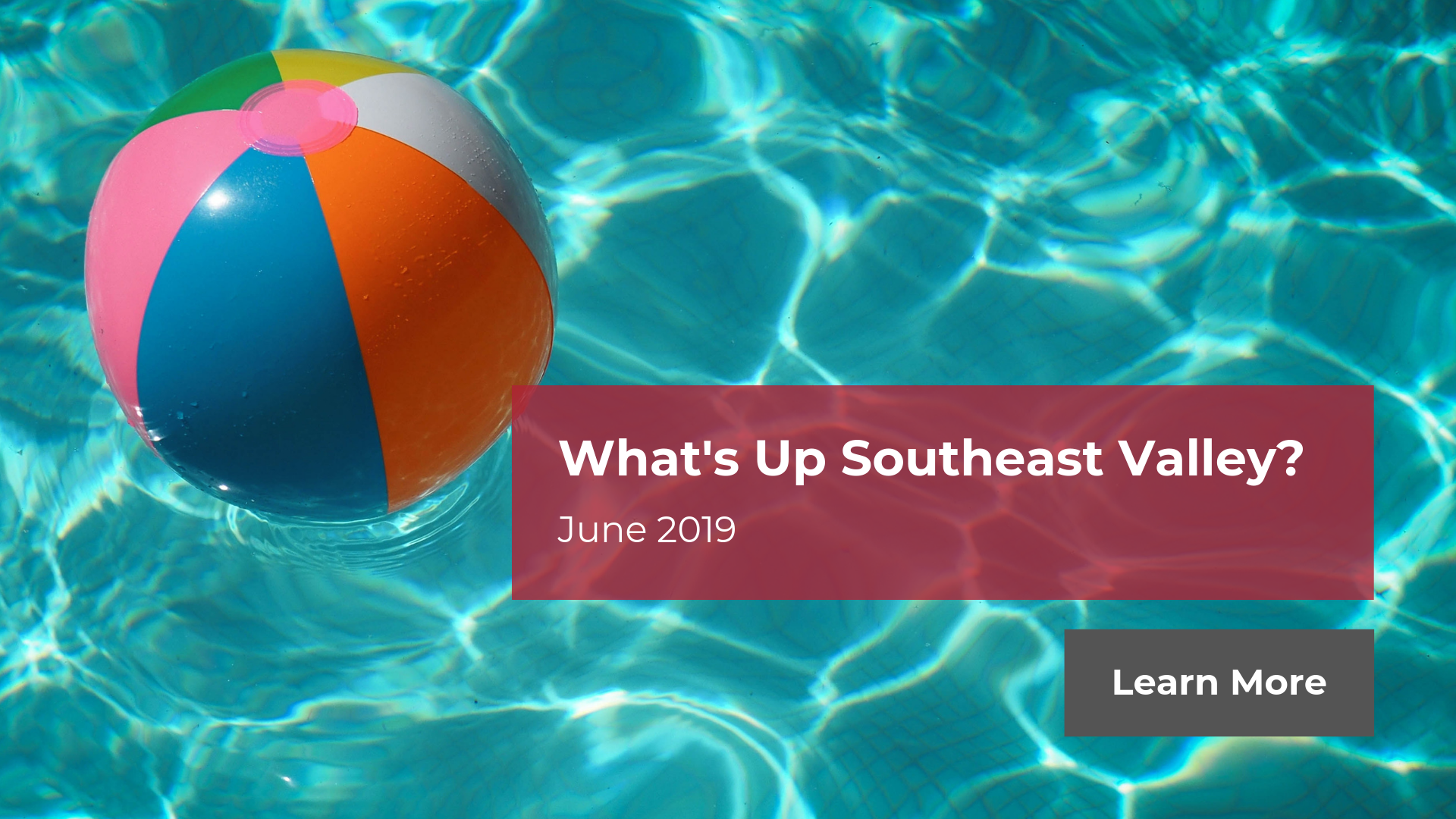 What's Up Southeast Valley? - June 2019 | Amy Jones Group