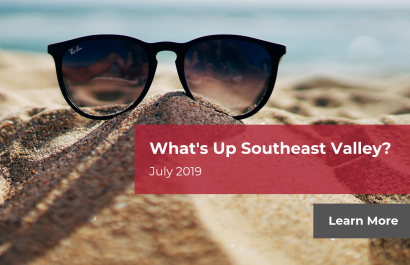 What's Up Southeast Valley? - July 2019 | Amy Jones Group