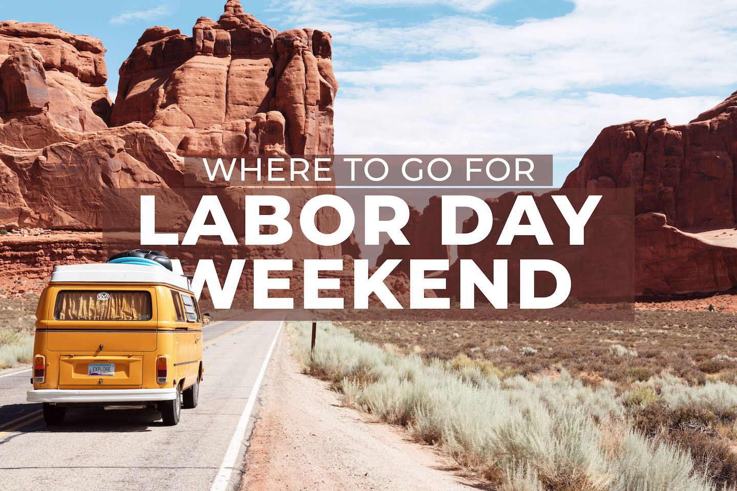 Where to Go For Labor Day Weekend