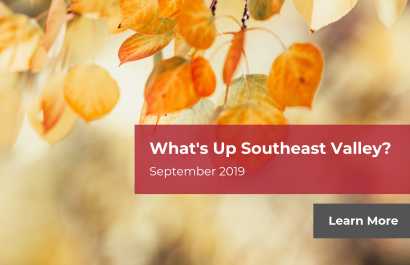 What's Up Southeast Valley? - September 2019 | Amy Jones Group