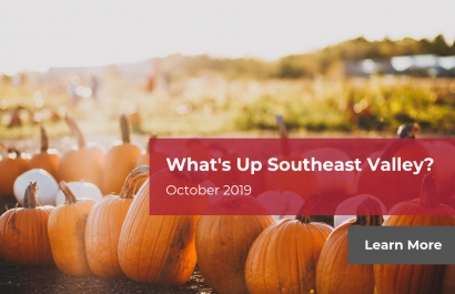 What's Up Southeast Valley? October 2019