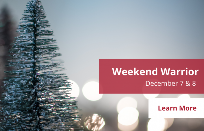 Weekend Warrior - December 7-8 | Amy Jones Group Copy Copy