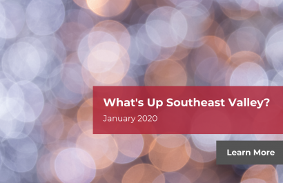 What's Up Southeast Valley? January 2020