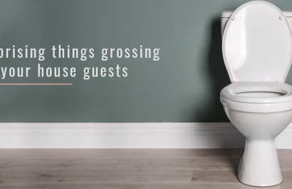 9 Things in Your House That Are Grossing Out Your Guests