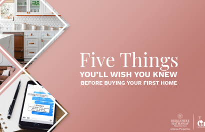 5 Things You'll Wish You Knew Before Buying Your First Home in the Valley