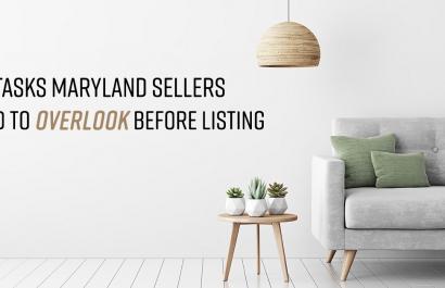 6 Tasks Maryland Sellers Tend to Overlook Before Listing