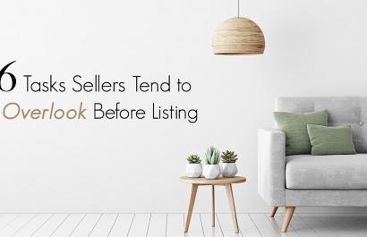 6 Tasks Sellers Tend to Overlook Before Listing