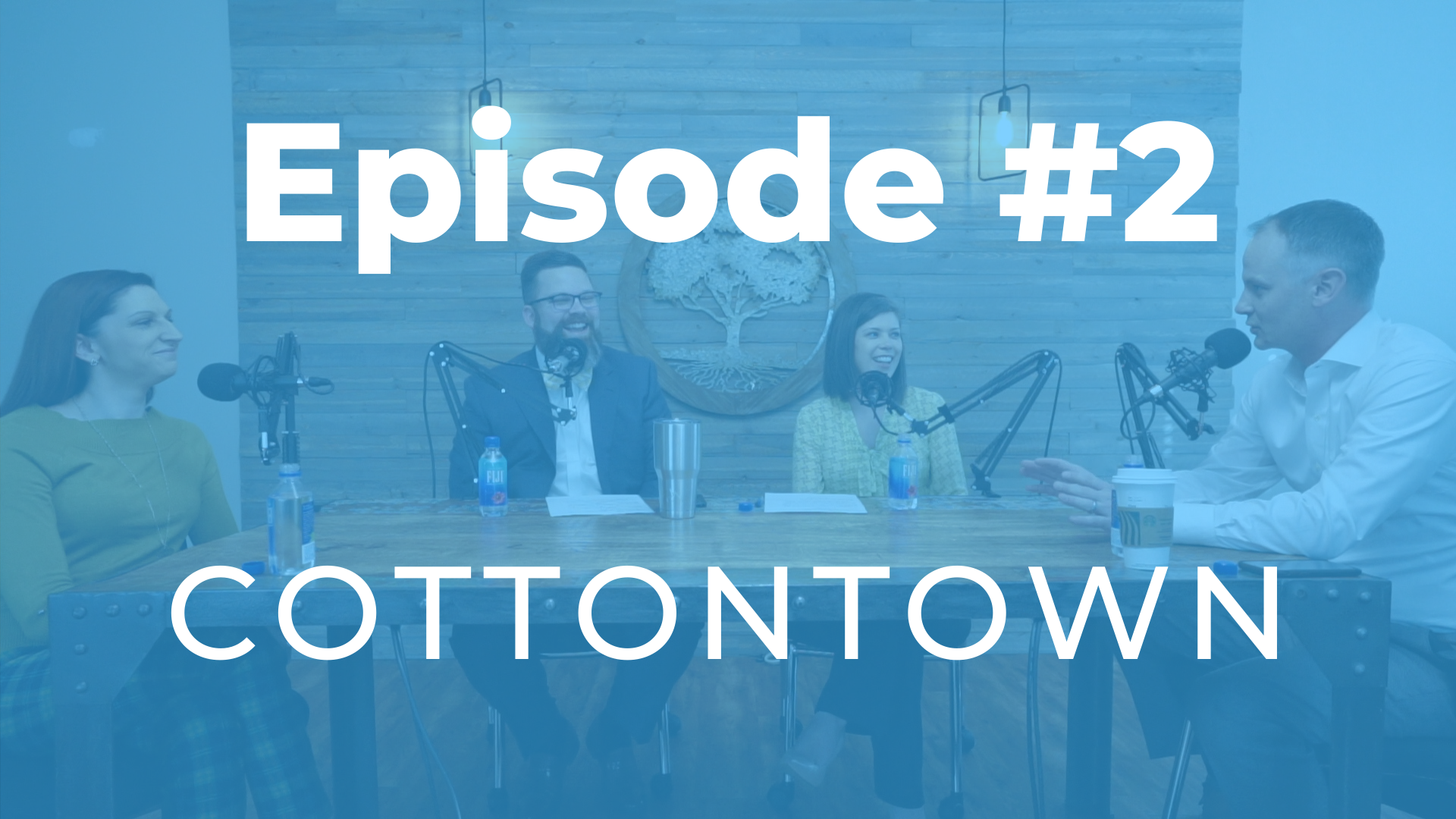 Episode #2 | What's Going Down in Cottontown?