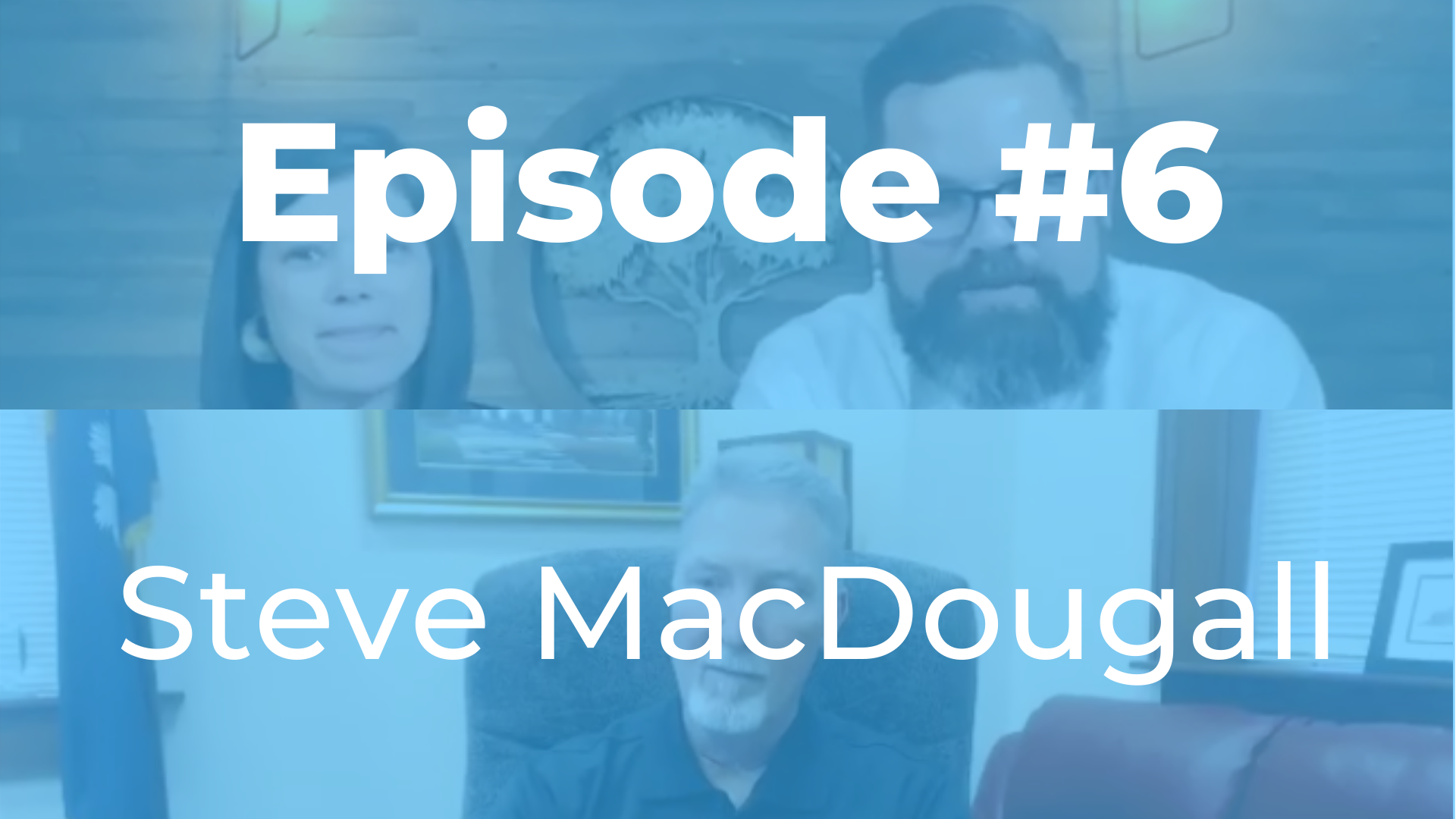 Episode #6 | Steve MacDougall (Mayor of Lexington)