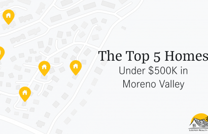 Top 5 Homes Under $500K In Moreno Valley