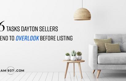 6 Tasks Dayton Sellers Tend to Overlook Before Listing