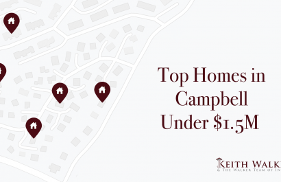 Top Homes Under $1.5M In Campbell