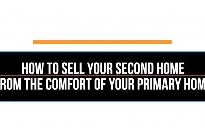 Sell your second home from the comfort of your primary home.