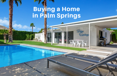 Buying A Home in Palm Springs