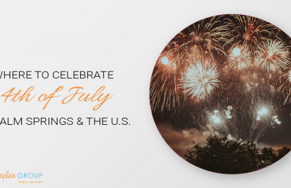 Best Fourth of July Celebrations in Palm Springs & The U.S.